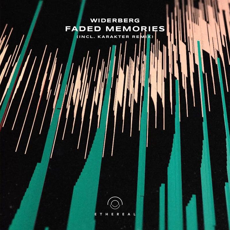Faded Memories (Incl. Karakter Remix)