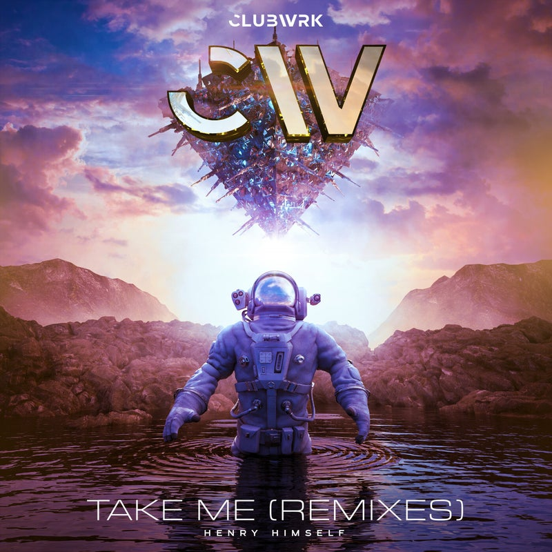 Take Me (Extended Remixes)
