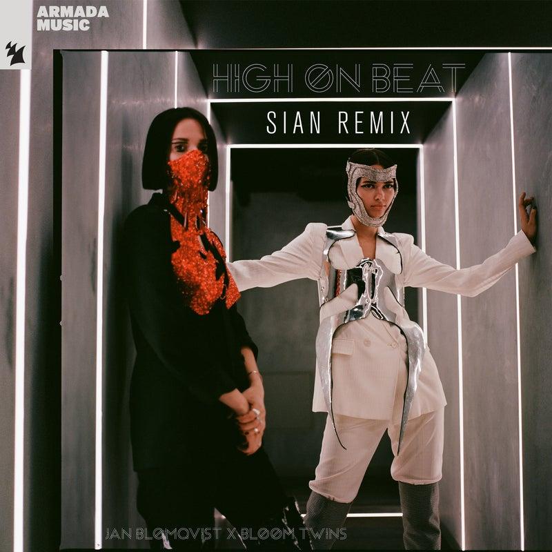 High On Beat - Sian Remix