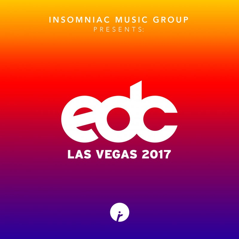 Insomniac Music Group Presents: EDC Las Vegas 2017