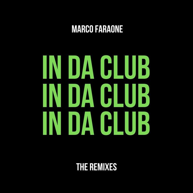 In Da Club (The Remixes)