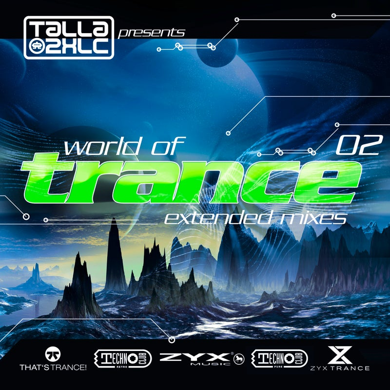 World Of Trance 02 (Extended Mixes)