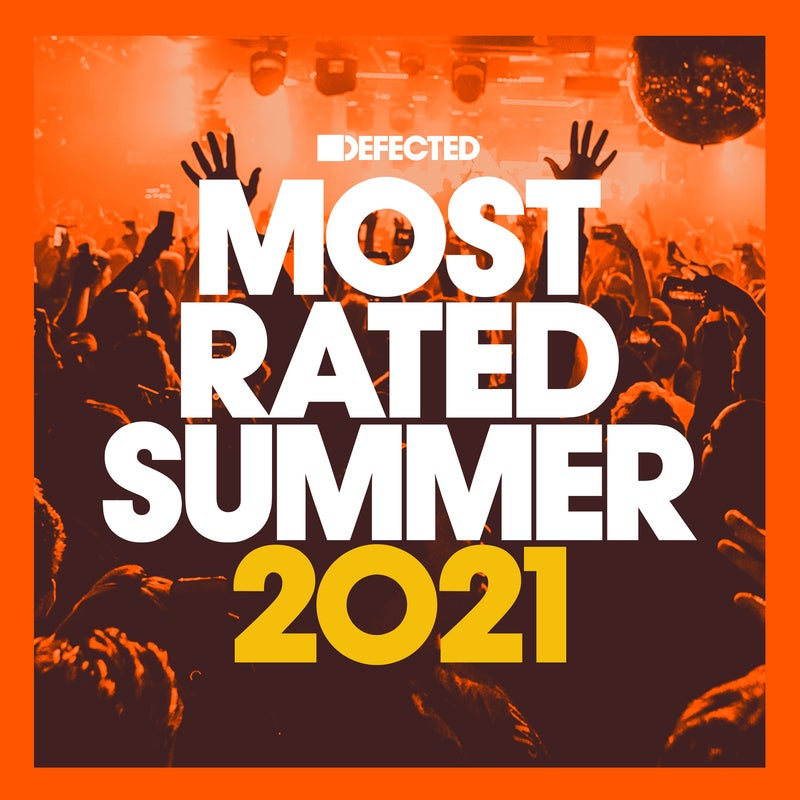 Defected presents Most Rated Summer 2021