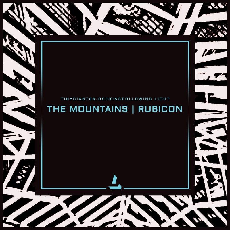 The Mountains / Rubicon