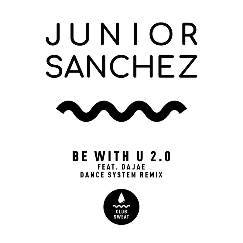 Be with U 2.0 (feat. Dajae) [Dance System Extended Remix]