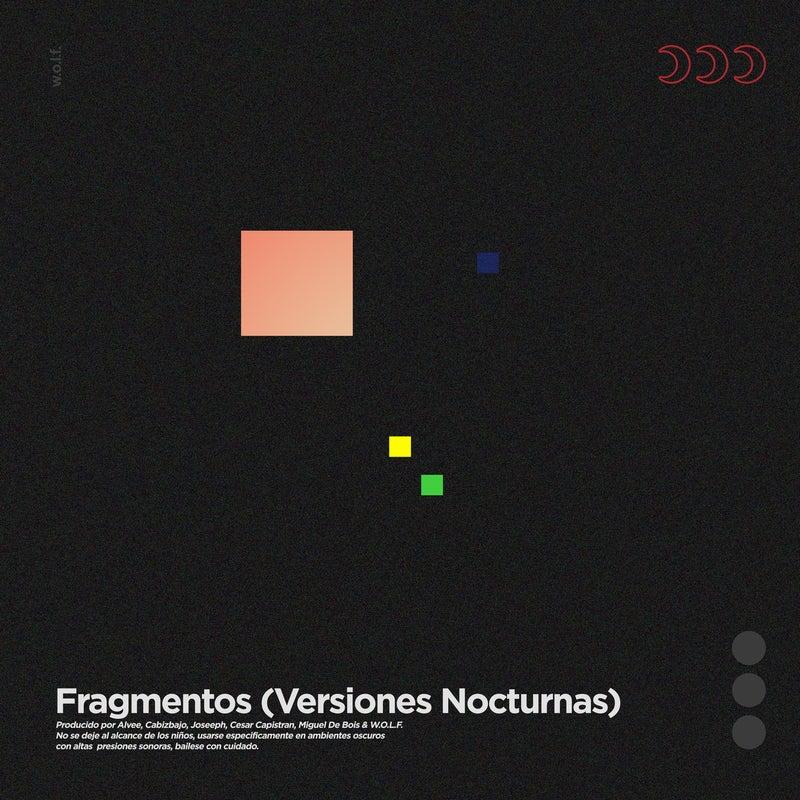 Fragmentos (Versiones Nocturnas)