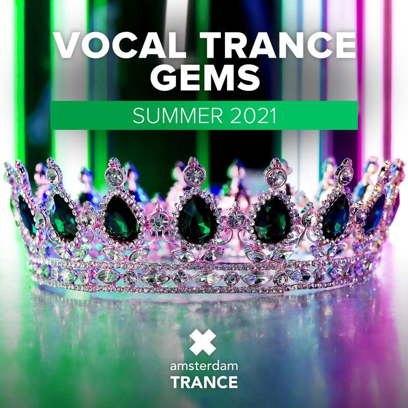 Vocal Trance Gems - Summer 2021