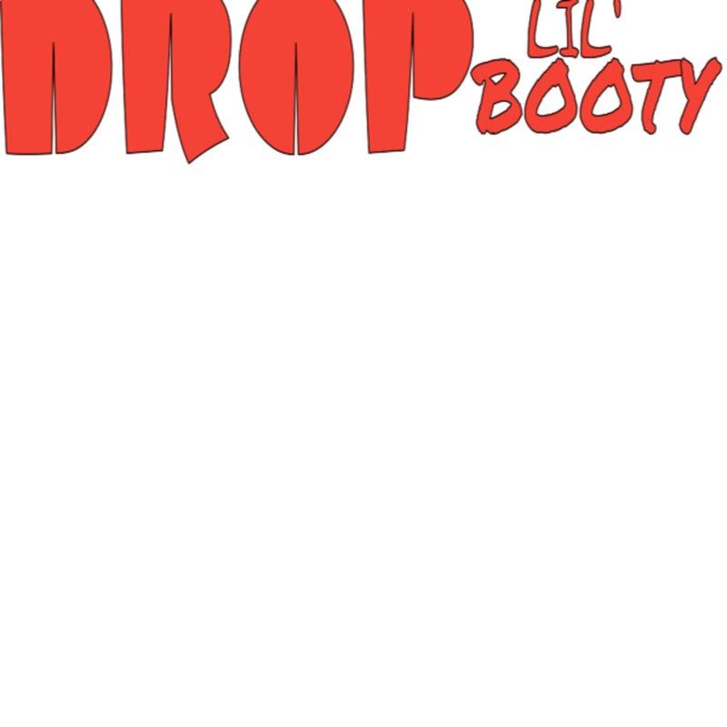 Drop Lil Booty