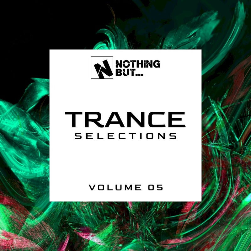 Nothing But... Trance Selections, Vol. 05