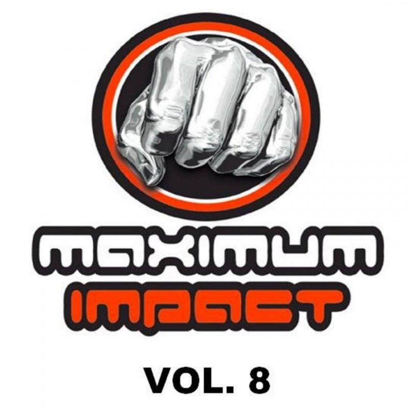 Maximum Impact, Vol 8
