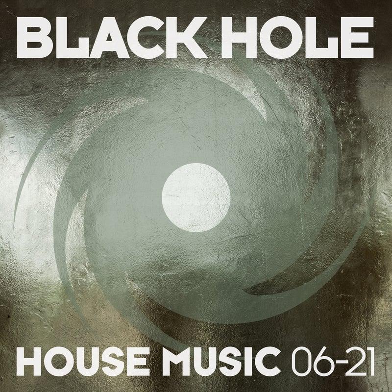 Black Hole House Music 06-21