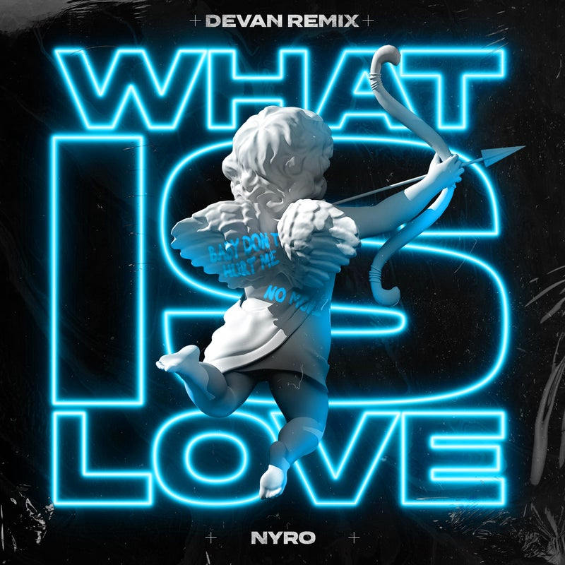 What Is Love - Devan Extended Mix