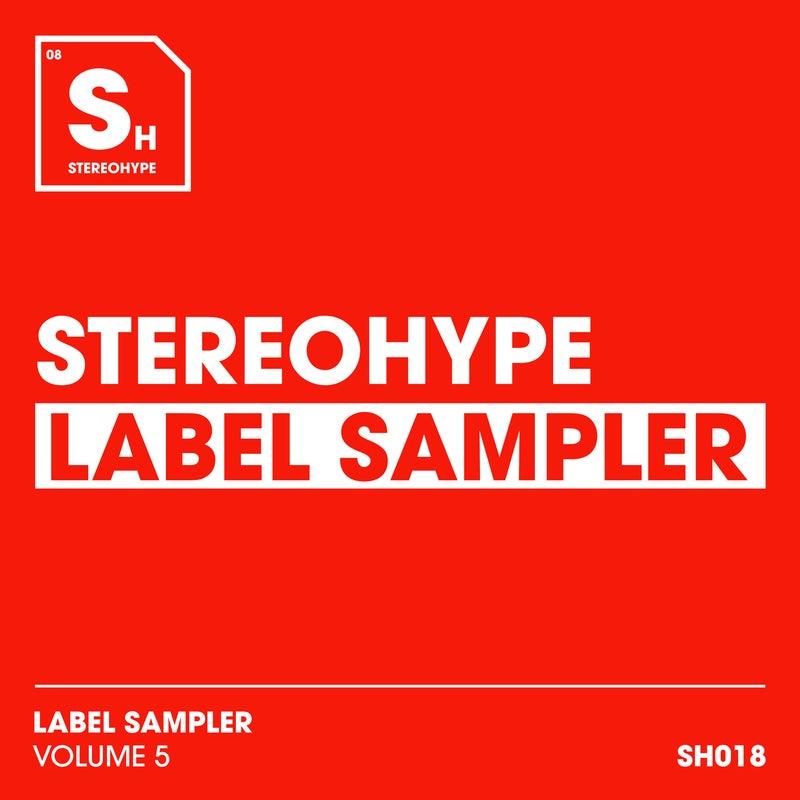 STEREOHYPE Label Sampler: Volume 5