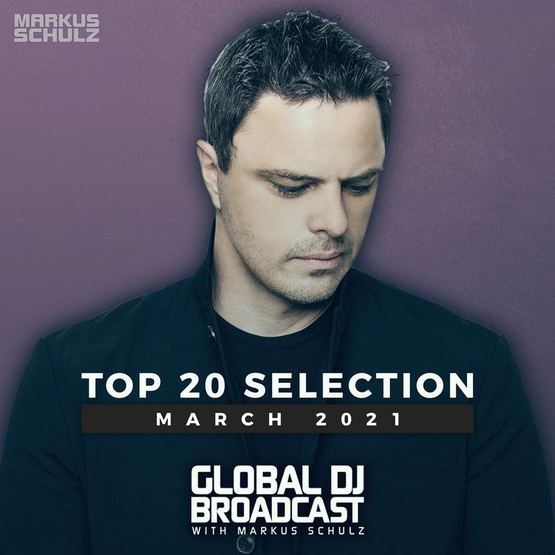 Markus Schulz presents Global DJ Broadcast - Top 20 March 2021