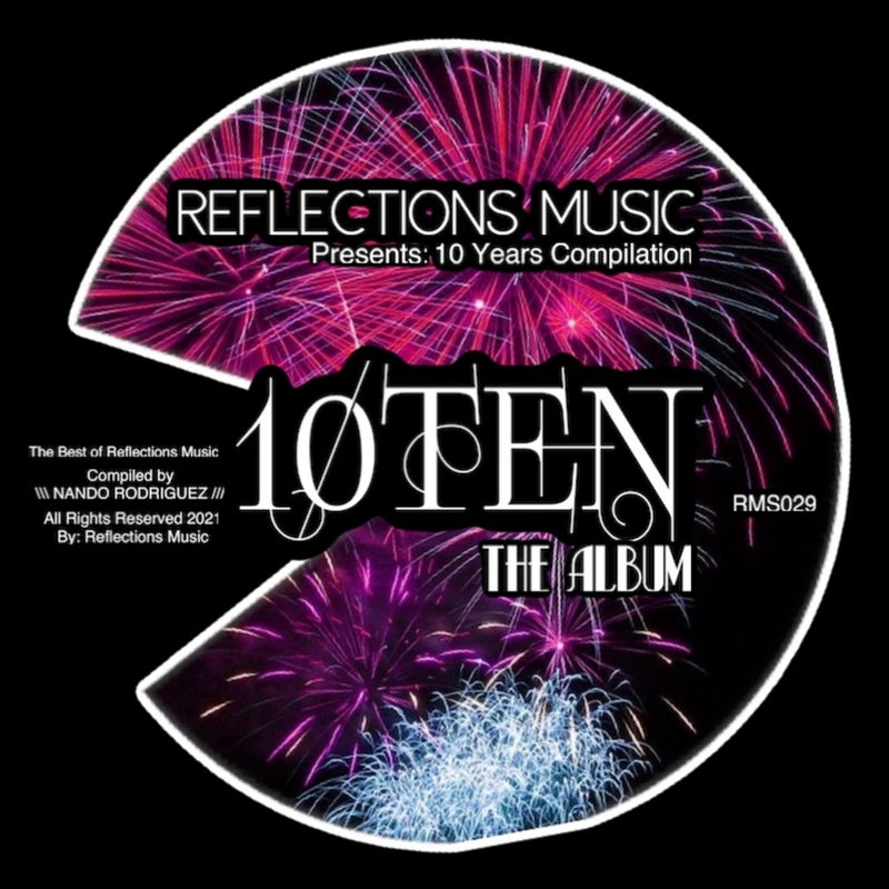 10 Years Of Reflections Music