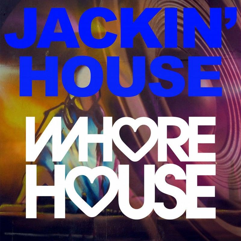 Whore House Jackin' House