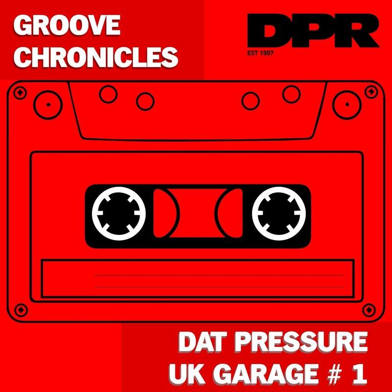 Dat Pressure Uk Garage #1 (2Step Mix Uk Garage)
