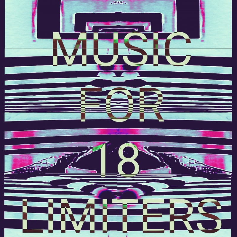 Music for 18 Limiters