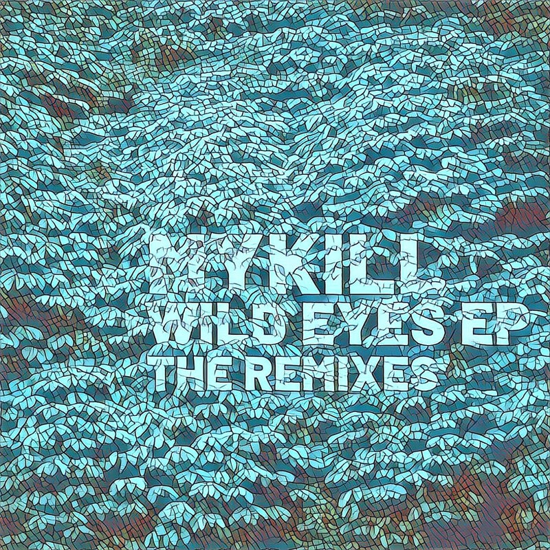 Wild Eyes EP: The Remixes