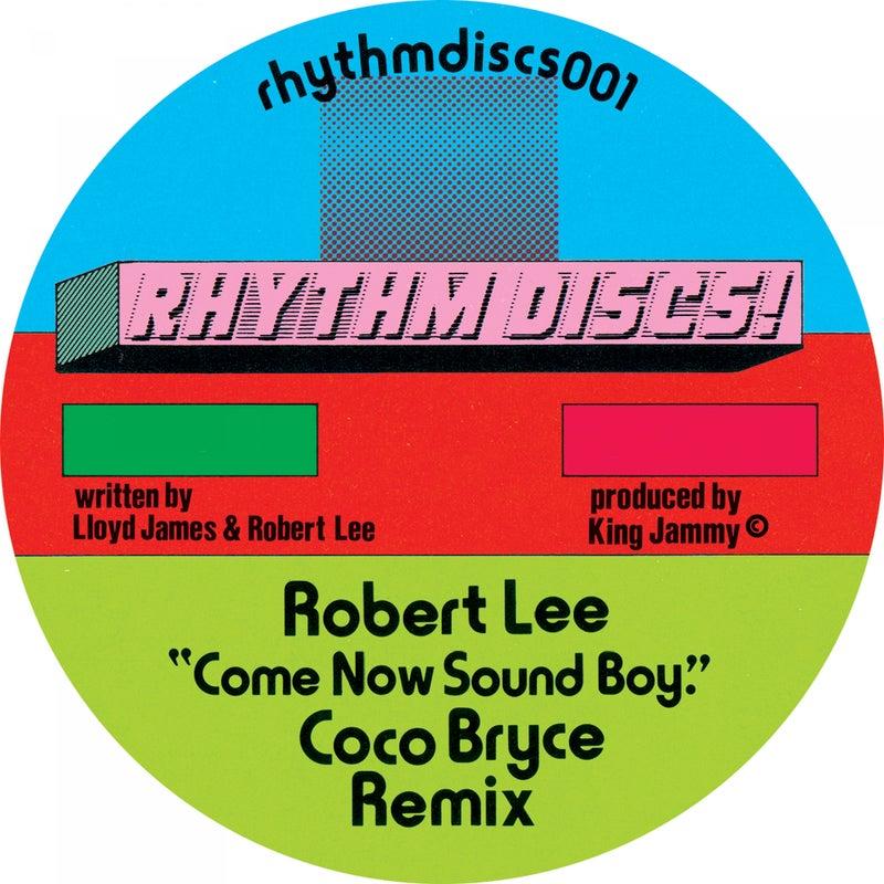 Come Now Sound Boy (Coco Bryce Remix)