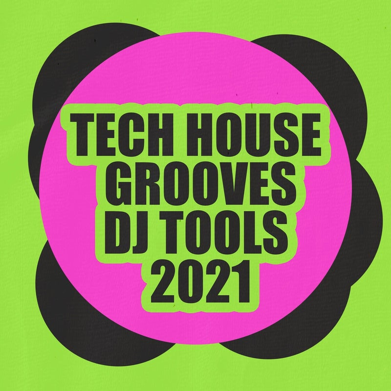Tech House Grooves DJ Tools 2021