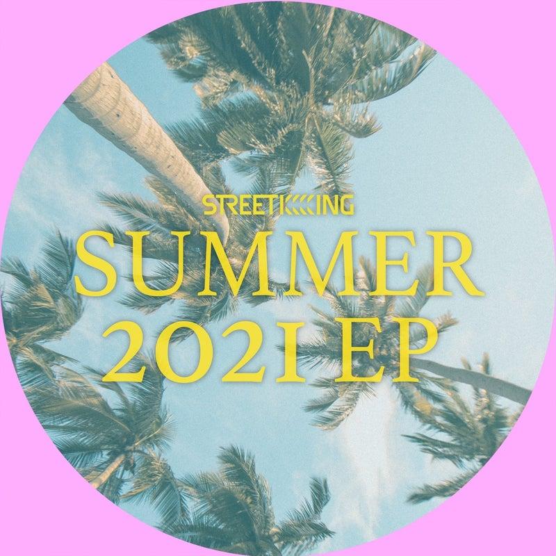 Street King Presents Summer 2021 EP