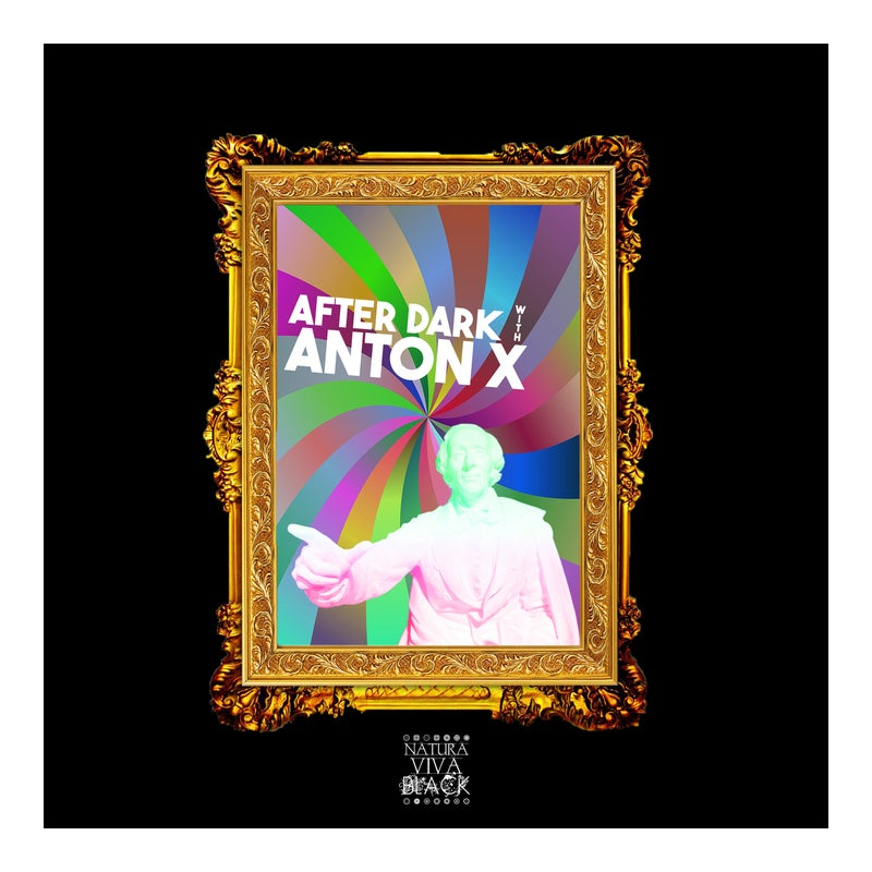 After Dark With Anton X (Selected And Mixed By Anton X)