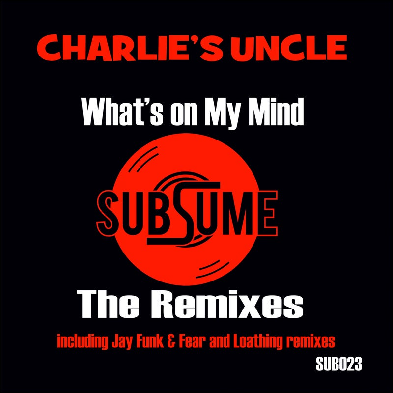 What's On My Mind  - The Remixes