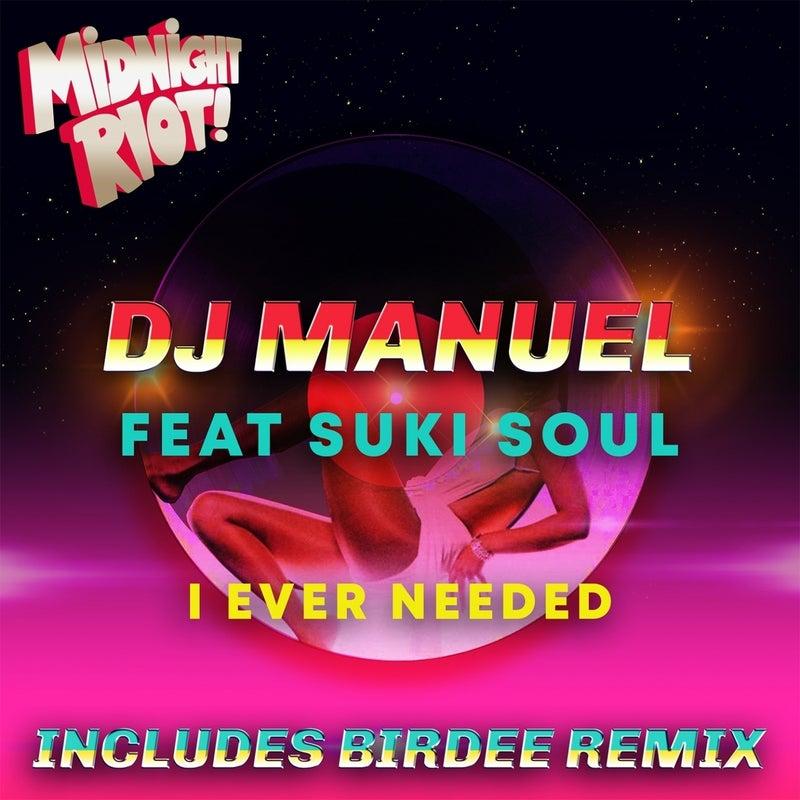 I Ever Needed (feat. Suki Soul)