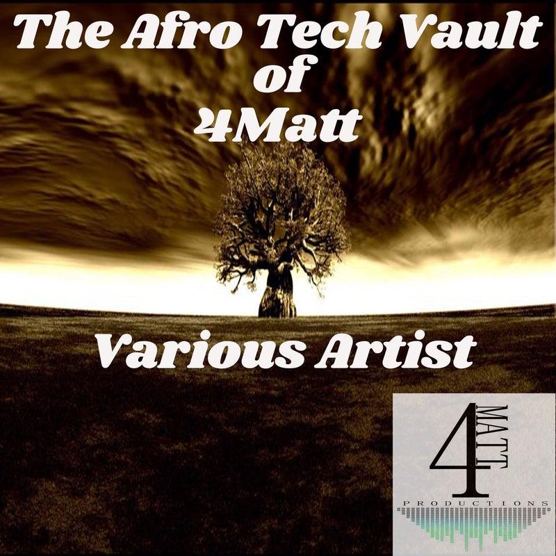 The Afro Tech Vault of 4Matt