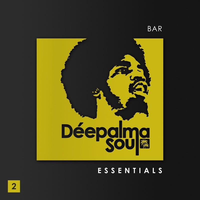 Déepalma Soul Presents: Bar Essentials, Vol. 2