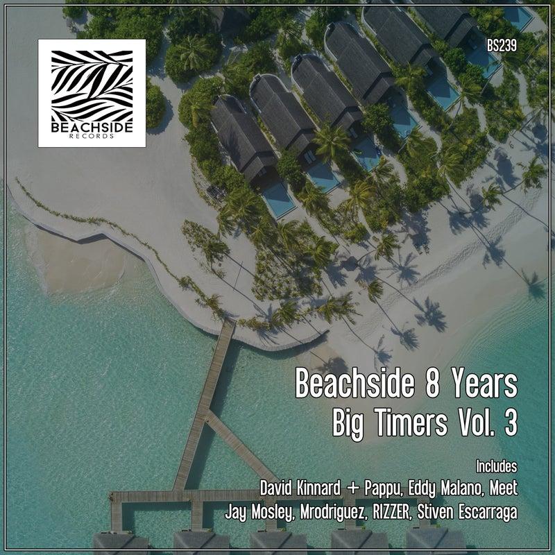 Beachside 8 Years: Big Timers, Vol. 3
