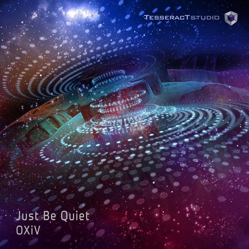 Just Be Quiet