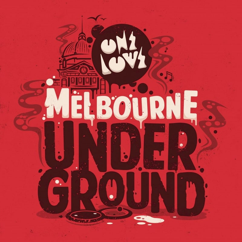 Onelove Presents: Melbourne Underground