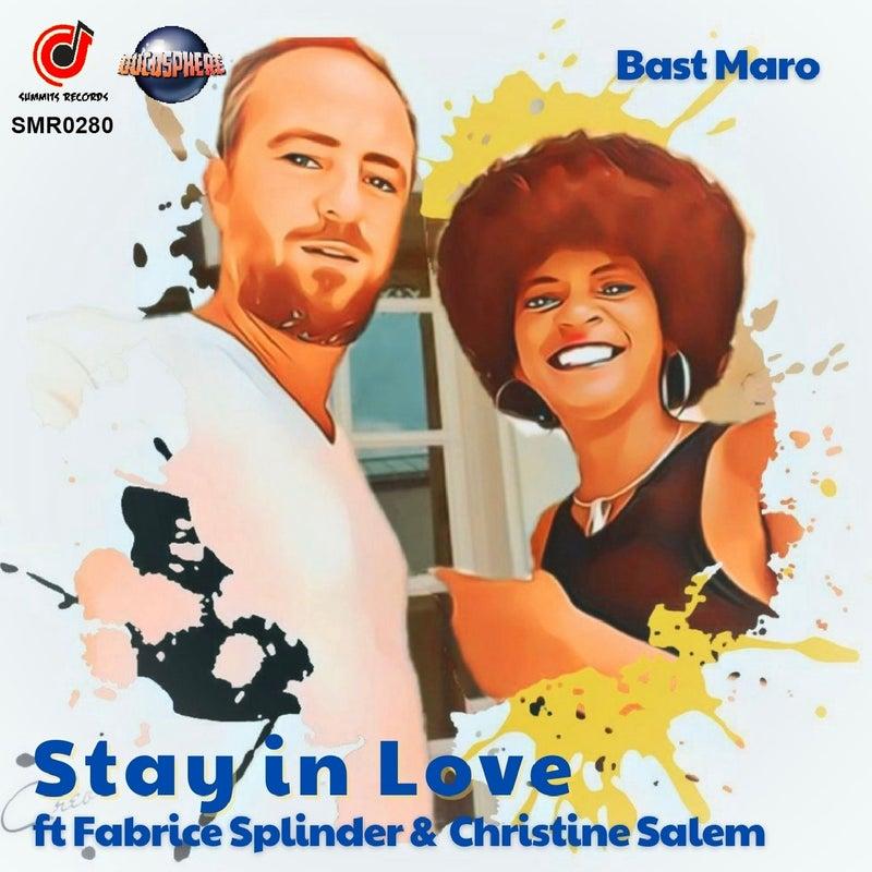 Stay in Love (feat. Fabrice Splinder, Christine Salem)