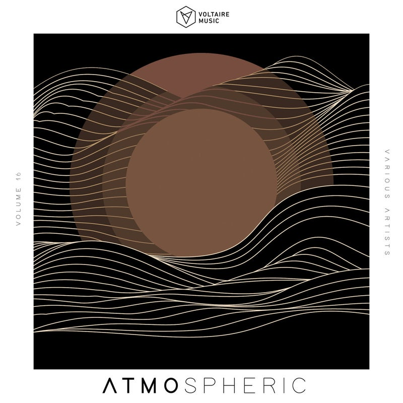 Voltaire Music pres. Atmospheric Vol. 16