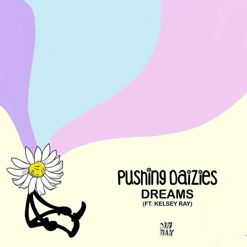 Dreams (feat. Kelsey Ray)