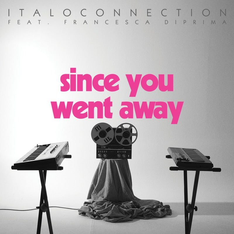Since You Went Away
