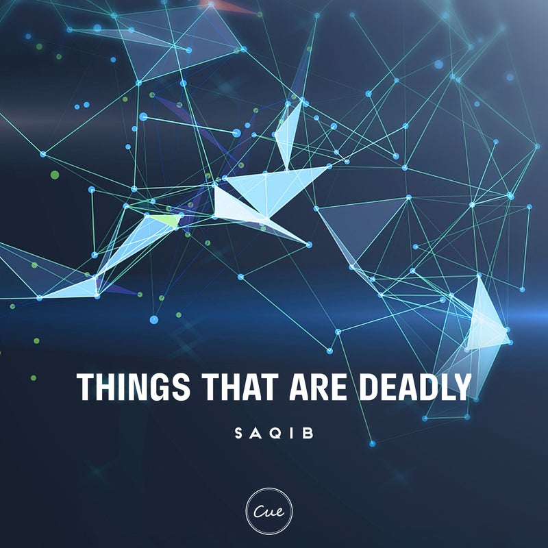 Things That Are Deadly