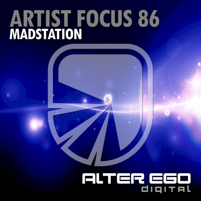 Artist Focus 86 - Madstation