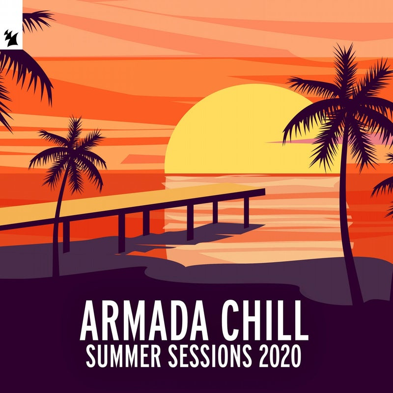 Armada Chill - Summer Sessions 2020 - Extended Versions