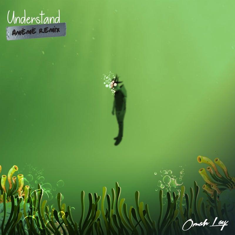 Understand (AMÉMÉ Remix) [Extended Mix]