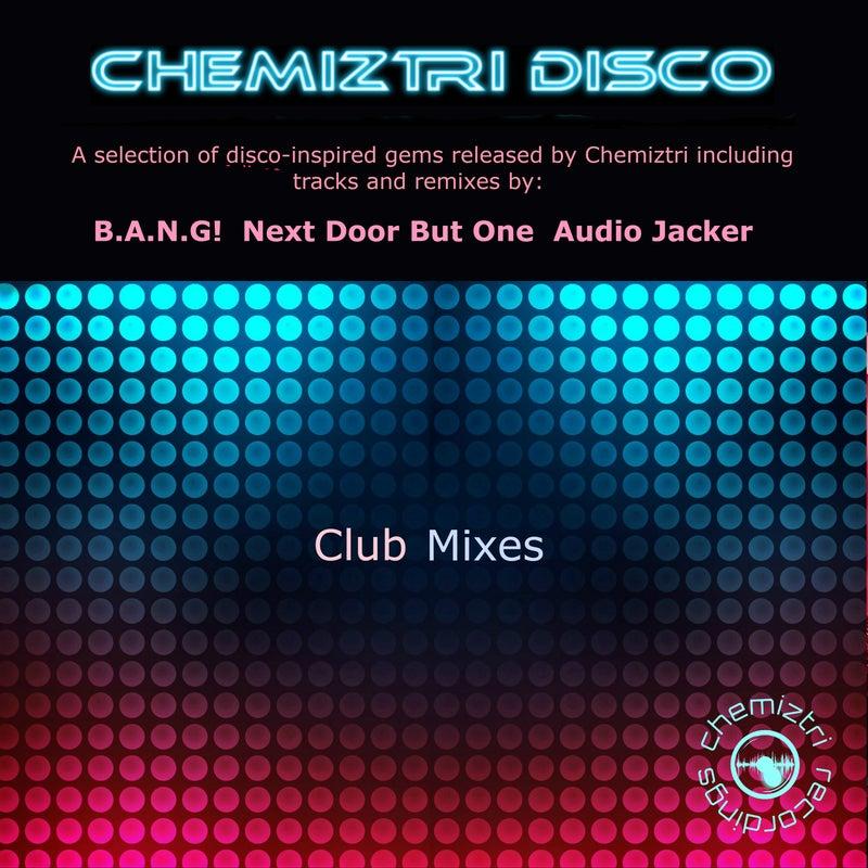 Chemiztri Disco (Club Mixes)