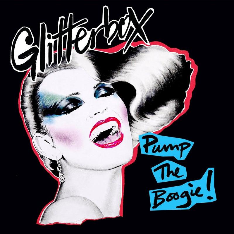 Glitterbox - Pump The Boogie!