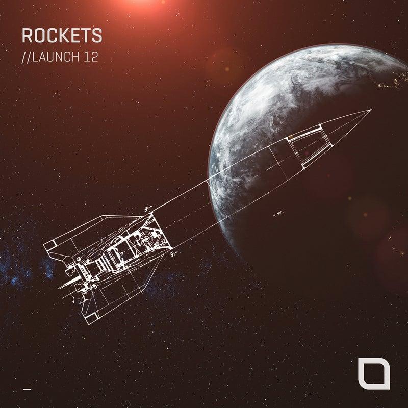 Rockets // Launch 12
