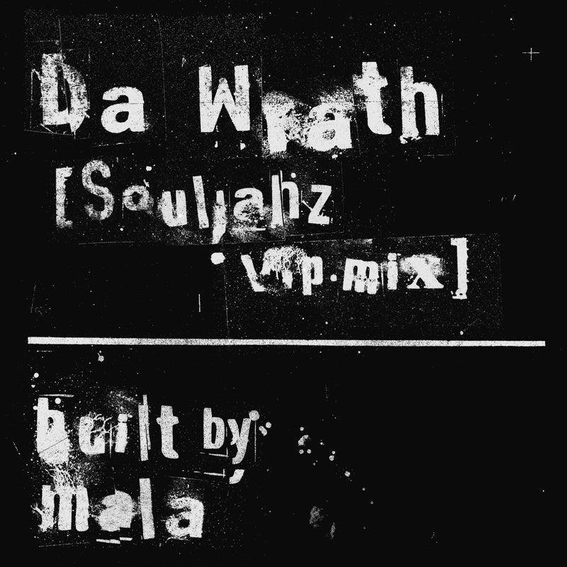 Da Wrath - [Souljahz vip mix]