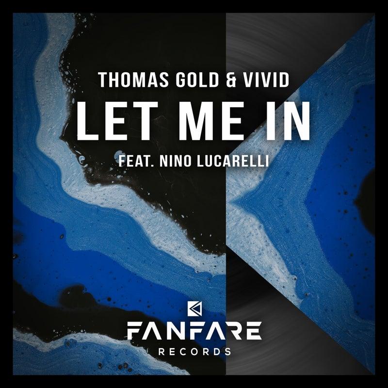 Let Me In (feat. Nino Lucarelli)