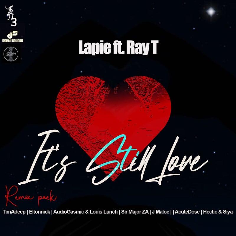 It's Still Love (Remix Pack)