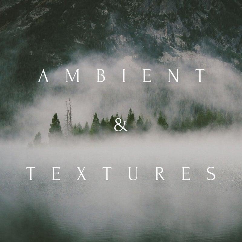 Ambient & Textures
