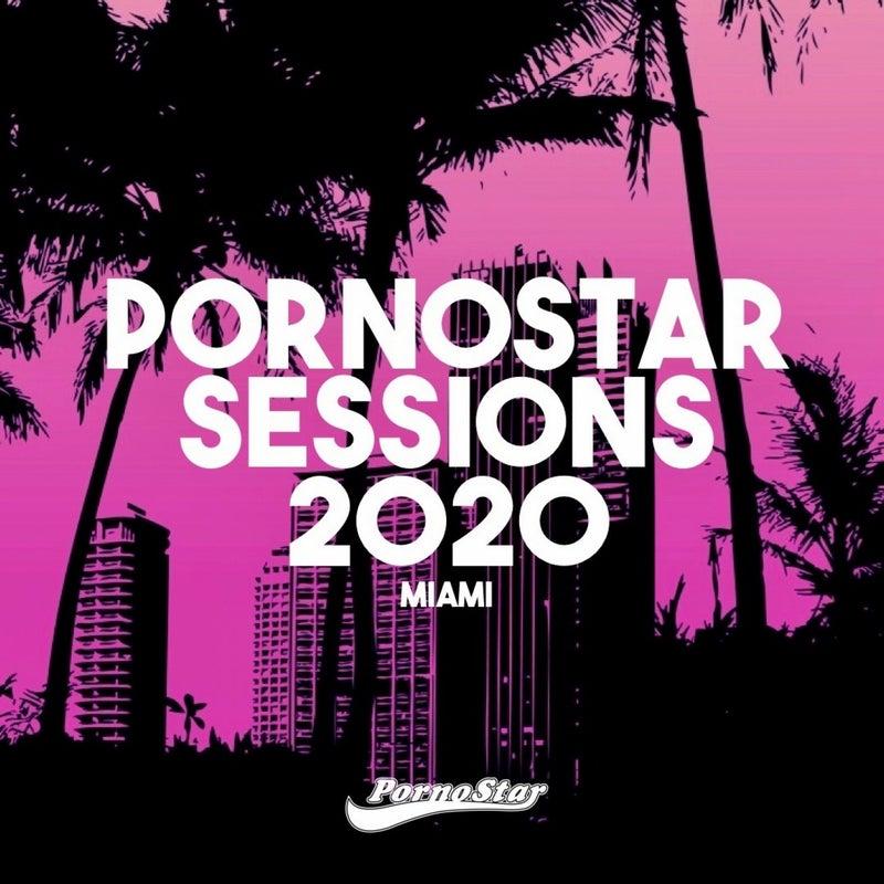 Pornostar Sessions 2020 Miami